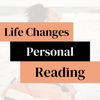 Life Changes Reading
