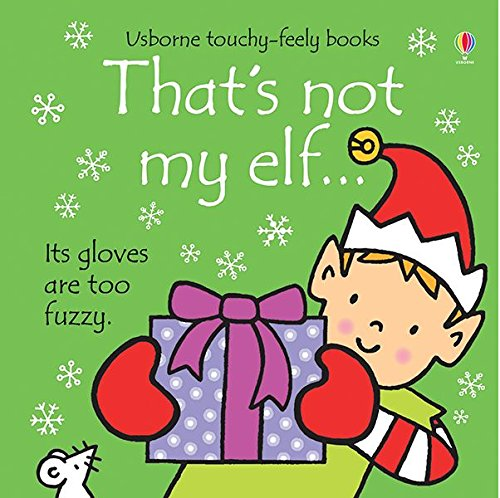 That's Not My Elf (Usborne Touchy-Feely Book)