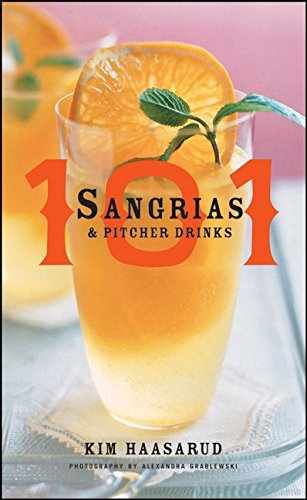 101 Sangrias and Pitcher Drinks