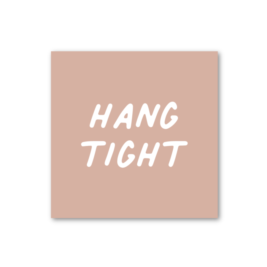 Hang Tight Card