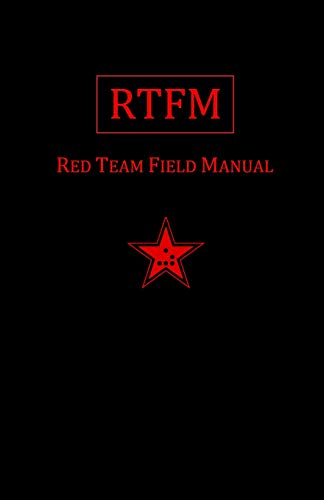 Rtfm: Red Team Field Manual - Hacker Noob Tips