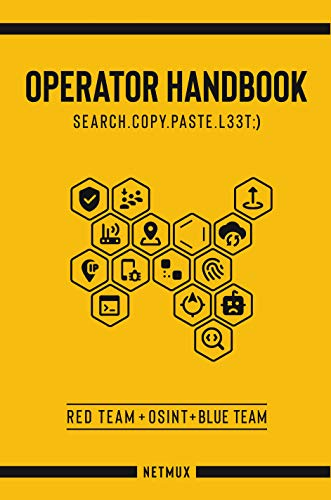 Operator Handbook: Red Team + OSINT + Blue Team Reference - Hacker Noob Tips
