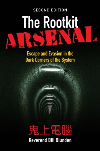The Rootkit Arsenal: Escape and Evasion in the Dark Corners of the System - Hacker Noob Tips