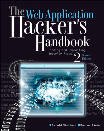 The Web Application Hacker's Handbook: Finding and Exploiting Security Flaws - Hacker Noob Tips