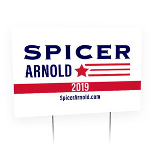 Spicer Arnold 2019 Yard Signs (Set of 2)
