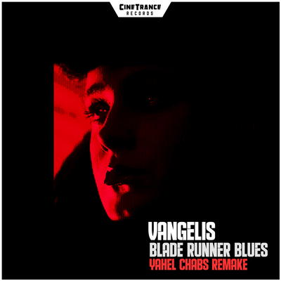 CT003SF - Vangelis - Blade Runner Blues (Yahel Chabs Remake)