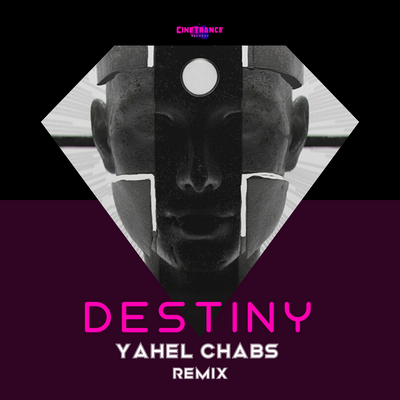 CT004RMX - Andrew Bayer & Ilan Bluestone - Destiny (Yahel Chabs Trancer Remix)