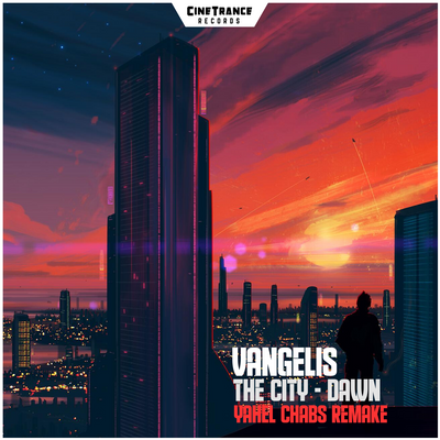 CT004SF - Vangelis - The City: Dawn (Yahel Chabs Remake)