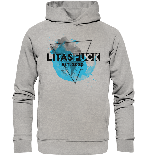 litasfuck First Edition - Organic Fashion Hoodie - litasfuck_store