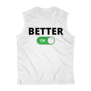 """BETTER: ON"" Men's Sleeveless Performance Tee"