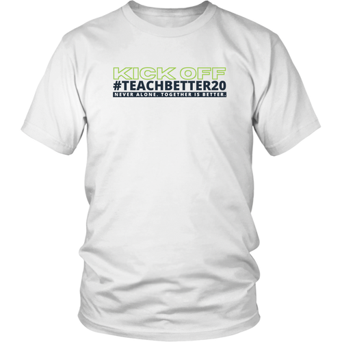 #TeachBetter20 Virtual Kick Off Networking Event T-Shirt #1