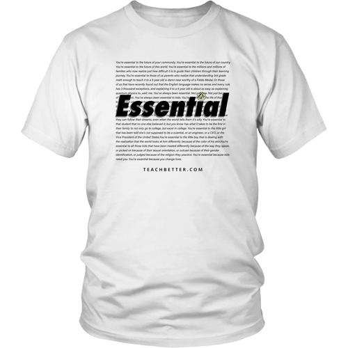Essential - Teach Better Shirt