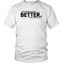 "Load image into Gallery viewer, ""Smart. Driven. Supported. BETTER."" Unisex Shirt"
