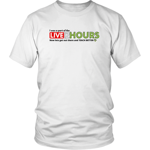 *LIMITED EDITION* 12 Hours Live Shirt (white or blue)