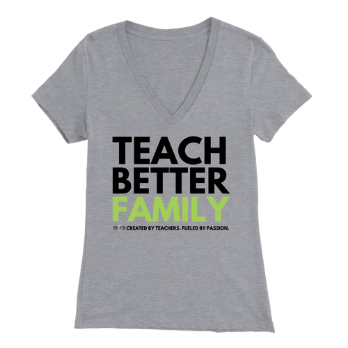 TEACH BETTER FAMILY Women's V-Neck