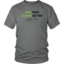 Load image into Gallery viewer, New Year. Always Better - Unisex T-Shirt