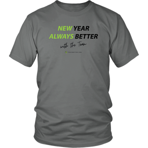 New Year. Always Better - Unisex T-Shirt