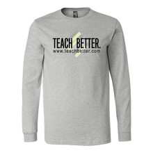 Load image into Gallery viewer, Teach Better Logo Long Sleeve Shirt (Available in white and grey)