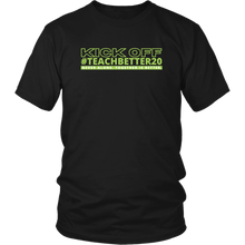 Load image into Gallery viewer, #TeachBetter20 Virtual Kick Off Networking Event T-Shirt #3