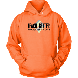 Teach Better Logo Hoodie (Available in Grey, Pink, and Orange)