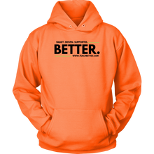 "Load image into Gallery viewer, ""Smart. Driven. Supported. BETTER."" Unisex Hoodie"
