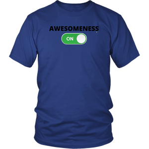AWESOMENESS: ON Unisex T-Shirt (Multiple Color Options)