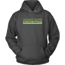 Load image into Gallery viewer, #TeachBetter20 Virtual Kick Off Networking Event Hoodie