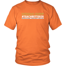 Load image into Gallery viewer, #TeachBetter20 Virtual Kick Off Networking Event T-Shirt #2