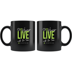 12 Hour Live 11oz Mug - LIMITED TIME