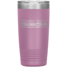Load image into Gallery viewer, #TeachBetter20 Virtual Kick Off Networking Event 20oz Tumbler