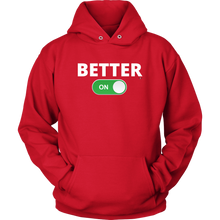 "Load image into Gallery viewer, ""BETTER: ON"" Unisex Hoodie (Multiple Color Options)"