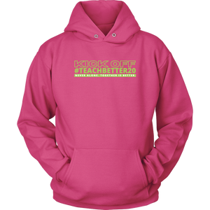 #TeachBetter20 Virtual Kick Off Networking Event Hoodie