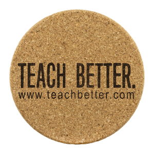 Teach Better Drink Coaster