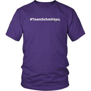 #TeamSchmittou unisex t-shirt w/white text (Multiple color options)