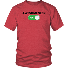 Load image into Gallery viewer, AWESOMENESS: ON Unisex T-Shirt (Multiple Color Options)