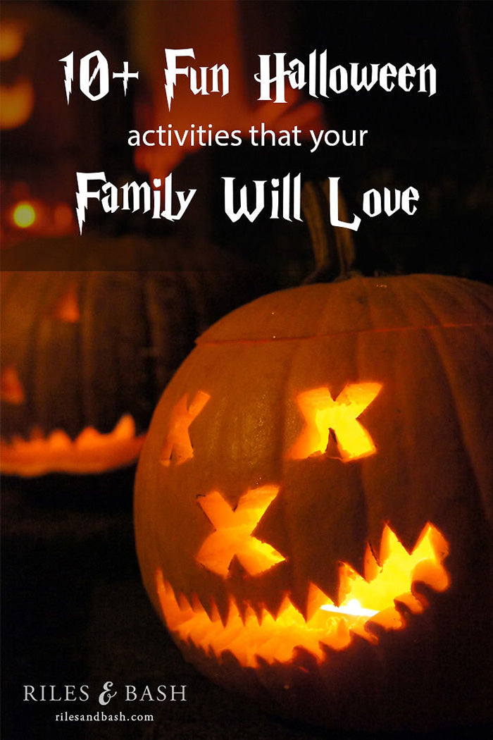 10 Fun Halloween Activities that Your Family will Love_Riles & Bash