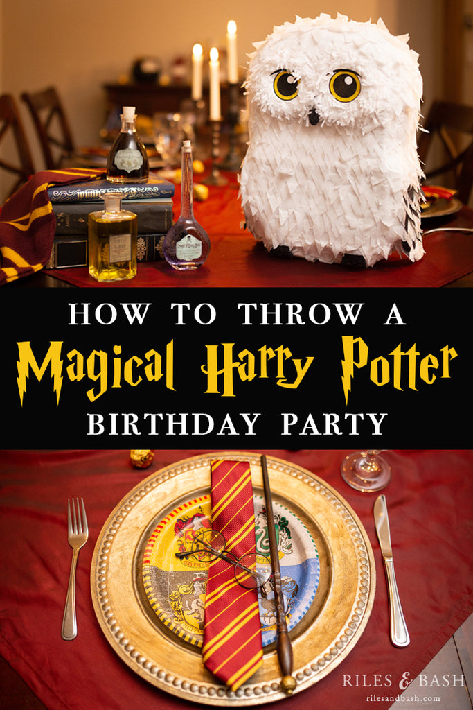 How to throw a Magical Harry Potter Birthday Party_Riles & Bash