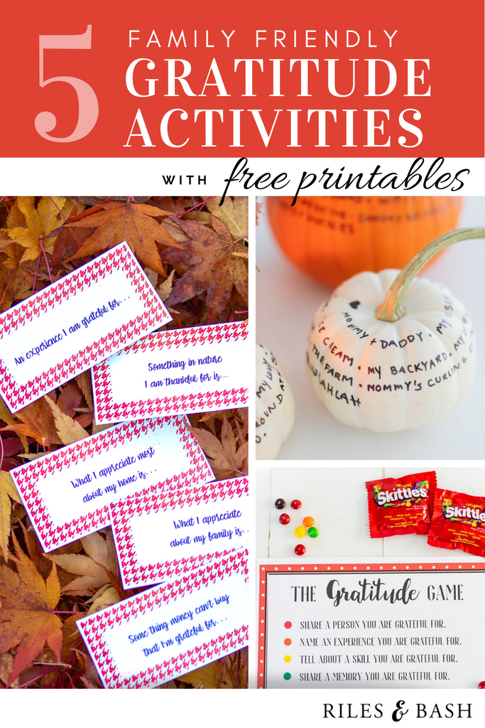 Riles & Bash_5 Family Friendly Gratitude Activities with Free Printables