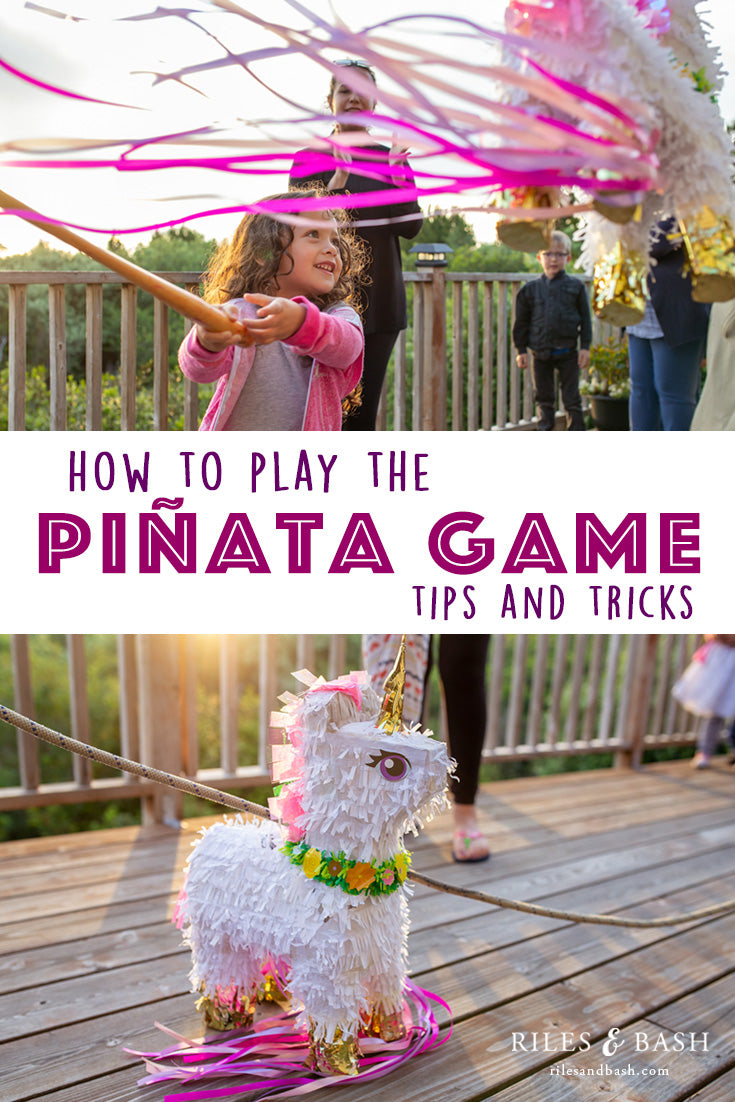 Riles & Bash_How to Play the Piñata Game_Tips & Tricks