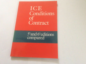 ICE Conditions of Contract: 5th and 6th Editions Compared
