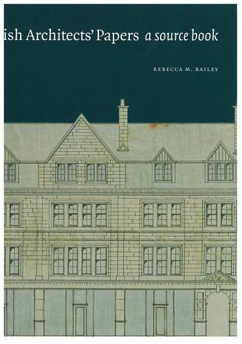 Scottish Architect's Papers: A Source Book