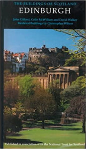 The Buildings of Scotland: Edinburgh