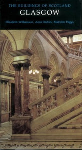 The Buildings of Scotland: Glasgow
