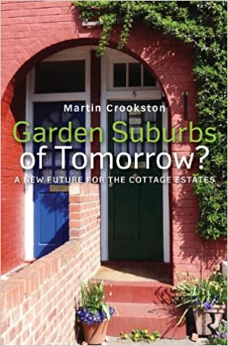 Garden Suburbs of Tomorrow?: A New Future for the Cottage Estates