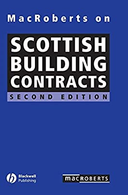 MacRoberts on Scottish Building Contracts (2nd Edition)