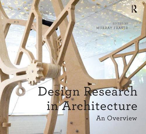 Design Research in Architecture: An Overview