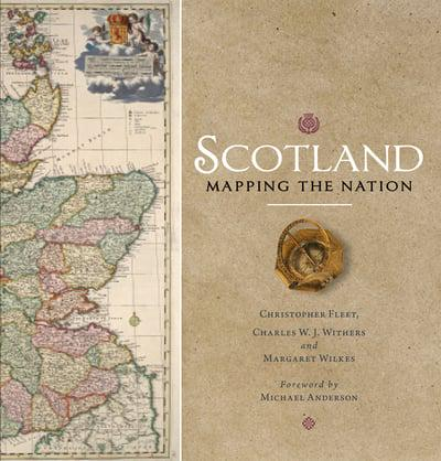 Scotland: Mapping the Nation (2nd Edition)
