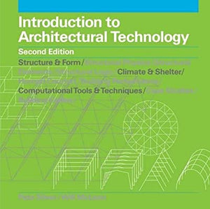 Introduction to Architectural Technology (2nd Edition)