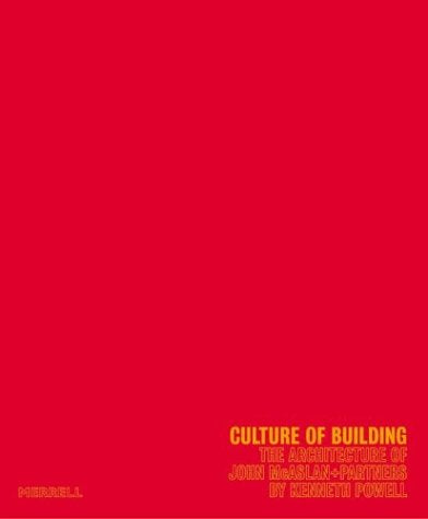 Culture of Building: The Architecture of John McAslan & Partners