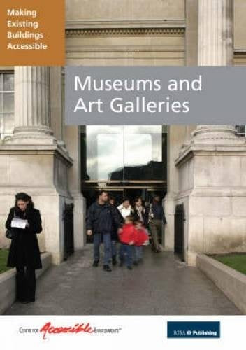 Museums and Art Galleries: Making Existing Buildings Accessible